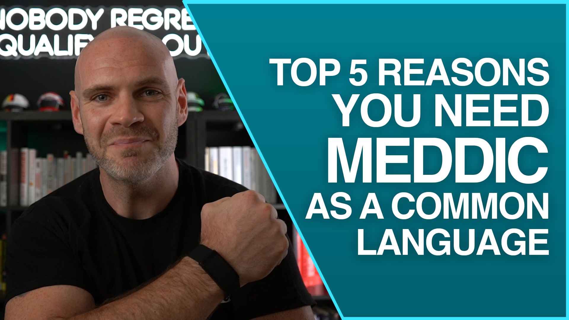 5 Reasons Why You Need MEDDIC as a Common Language